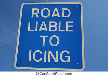 Road liable to icing sign