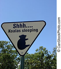 Koala Sign - Shhh sleeping koalas sign