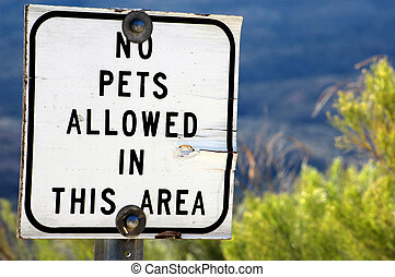 No Pets Allowed - Sign prohibiting pets