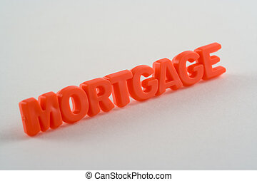 Mortgage - The word mortgage