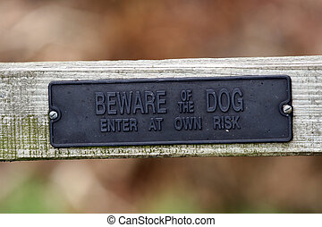 beware of the dog - Sign saying beware of the dog