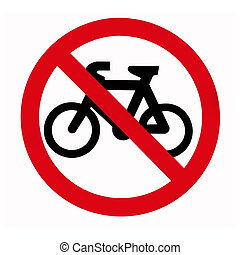 No Bikes, Traffic Sign
