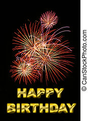 happy birthday - picture of fireworks with text happy...