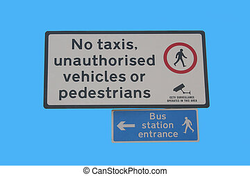 No unauthorised vehicles or pedestrians sign at bus station