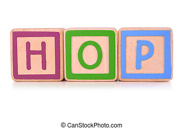 Hop blocks - Isolated childrens building blocks spelling the...