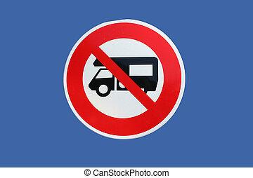 camper vans prohibited road sign