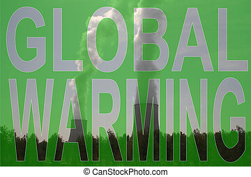 Global warming text over cooling towers