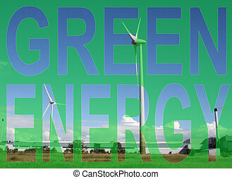 Green energy wind farm Industrial wind farm