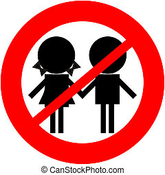 Children not allowed - children prohibited