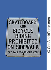skateboards and bicycles riding prohibited riding on...
