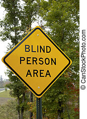 Blind Person - Trafic Sign warning of Blind Person Area