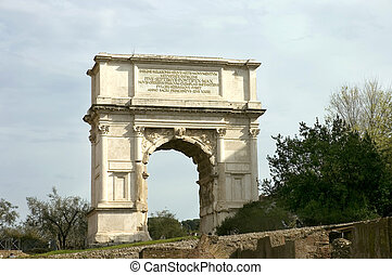 Arch of Titus - Arch erected in honour of Titus and in...