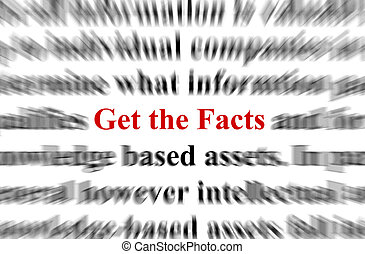 Get the Facts - a conceptual image representing a focus on...