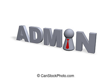 admin text in 3d and play figure with red tie
