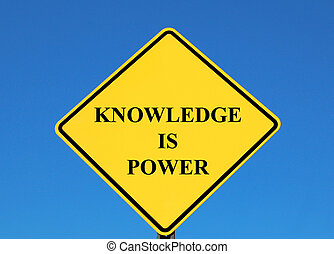 Knowledge is Power posted on a yellow sign