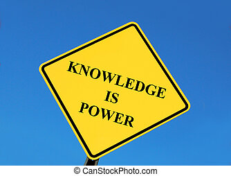 knowledge is power posted on a tilted yellow sign