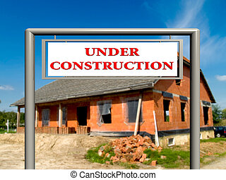 Under construction, real estate sign - Under construction...