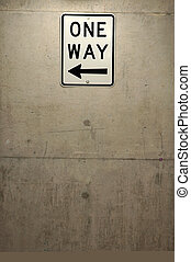 one way - grey dirty concrete wall, white sign \\\'ONE...