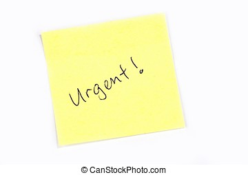 "Urgent! - Sticky post it note with ""Urgent\"" wording."