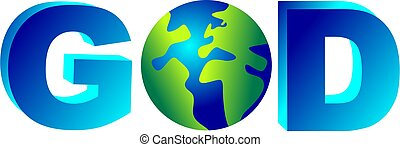 god - the word GOD with a globe replacing the letter o...