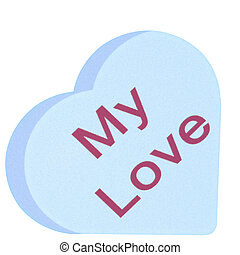 My Love - Illustrated Candy Heart with no drop shadow on...