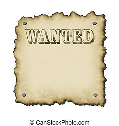 ye old sign - old western looking wanted poster text worn...