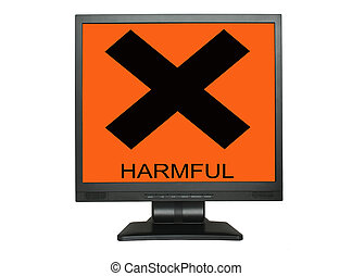 LCD screen with harmful sign