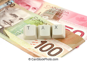 canadian dollar, concept of tax - canadian dollar and...