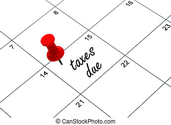 taxes due - tax day is april 15th