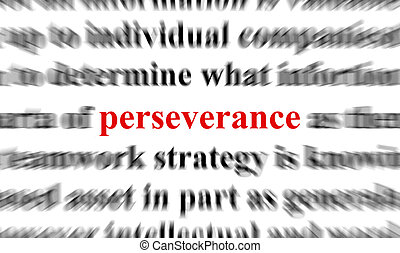 perseverance - blur text with a focus on perseverance