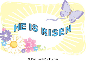 He Is Risen Illustra - He Is Risen Easter Illustration of...