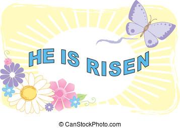 He Is Risen Illustra - He Is Risen Easter Illustration of...