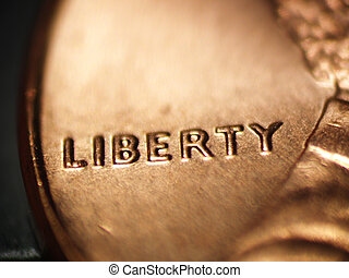 Liberty - Macro of a penny focused on the word LIBERTY...