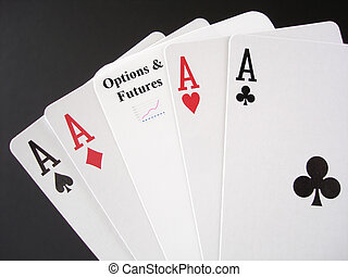Gamble on Options and Futures Markets - Poker Aces and a...