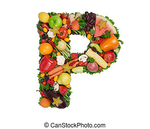 Alphabet of Health - Letter P made of fresh fruits and...