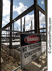 Construction zone - No trespassing construction zone sign...