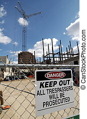 Keep out - Construction site with no trespassing sign