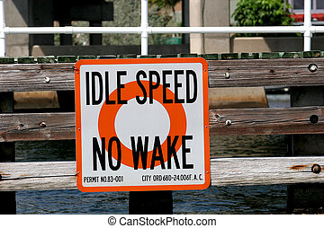 Idle Speed - Idle speed no wake sign in a canal