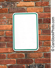 Sign Board - Blank sign on a brick wall ready to put your...