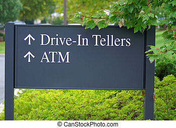 Drive In Teller Sign - sign at bank directing to drive in...