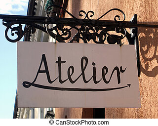 Atelier - Street sign for atelier shop