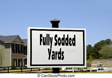 Fully Sodded Yards - Realty Sign advertising Fully Sodded...