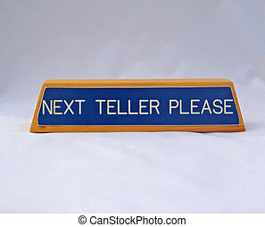 Next Teller Sign from a Bank