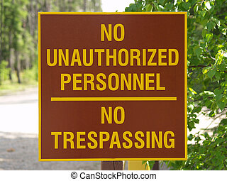 No Tresspass Sign