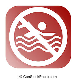 "No Swimming Allowed - A symbol for \""No swimming..."