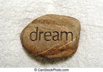dream rock - a rock with the word dream inscribed in it to...