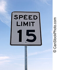 Speed Limit Sign - Fifteen mph speed limit sign with a sky...