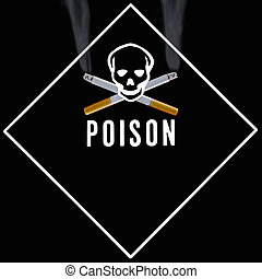 Skull and Crossbone - Sign warning of the dangers of smoking