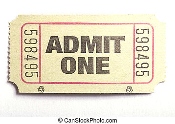 admit one ticket - Macro closeup of an admit one ticket