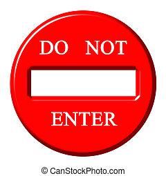 3D Do Not Enter Sign